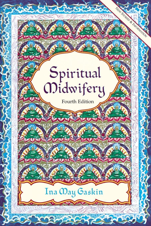 Духовное акушерство. Айна Мэй Гаскин