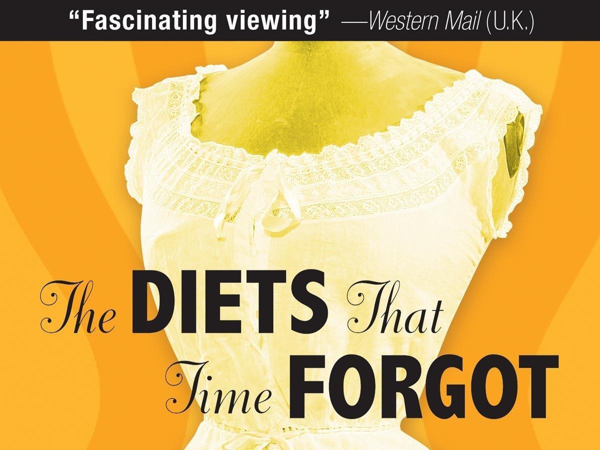 Диеты, забытые временем (Забытые диеты) / The diets that time forgot